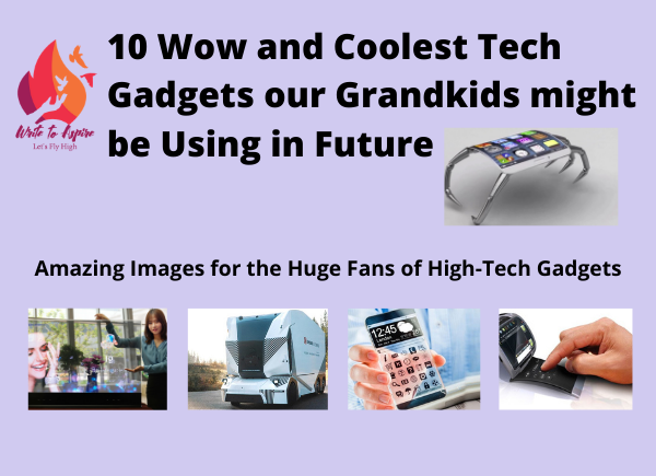 latest gadgets our grand kids might be using in future