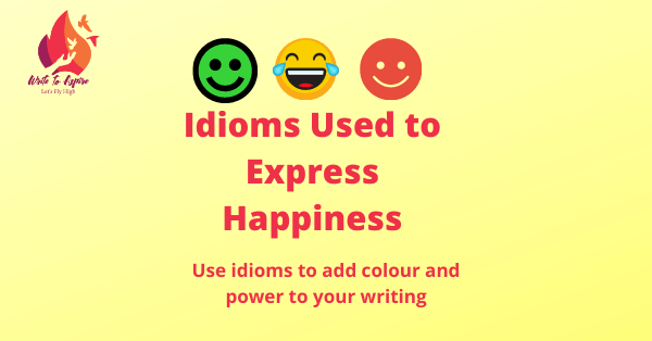 idioms used to express happiness