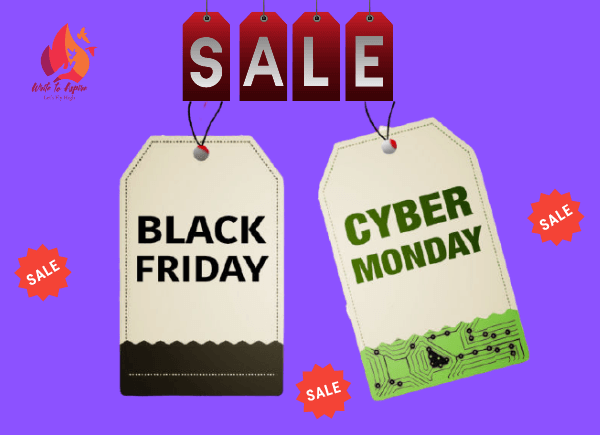 Black Friday Nd Cyber Monday-write to aspire