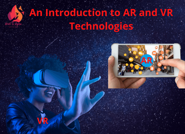 AR and VR technologies-write to aspire