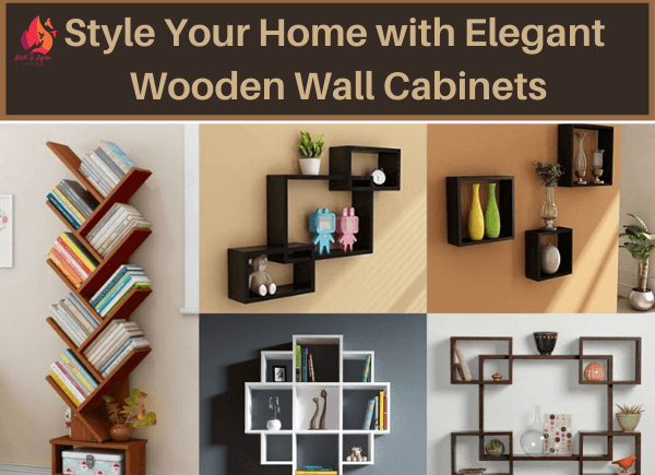 Style Your Home with Elegant Wooden Wall Cabinets-write to aspire