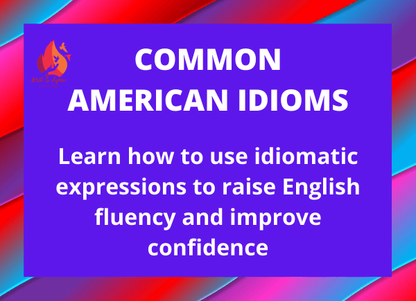 common American idiomatic expressions-write to aspire
