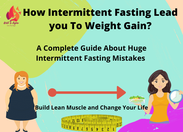 can intermittent fasting cause weight gain-write to aspire