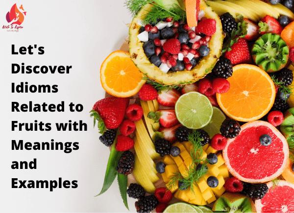 fruit idioms-write to aspire