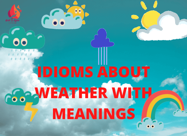 weather idioms-write to aspire