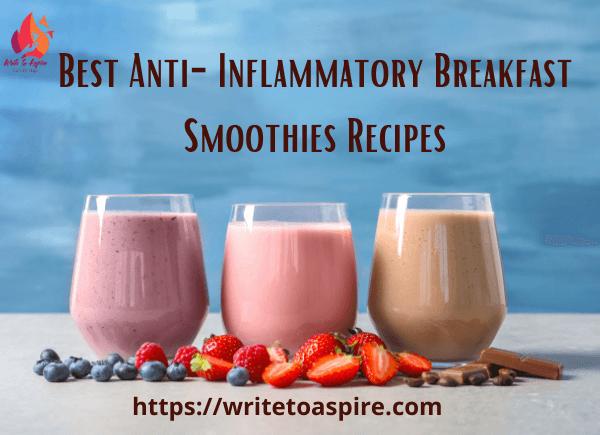 best anti-inflammatory breakfast smoothies recipes