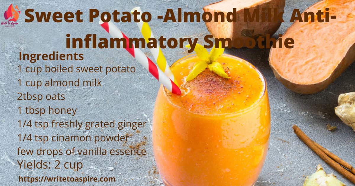 sweet potato- almond milk anti-inflammatory breakfast smoothies recipes- write to aspire