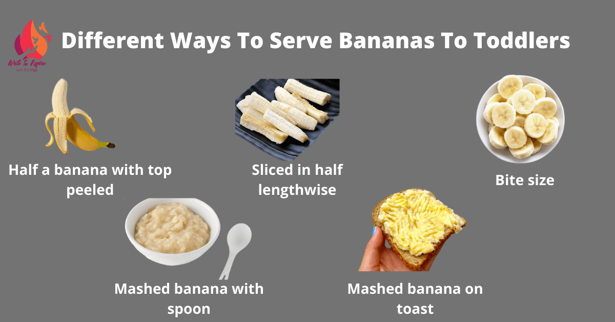 different ways to serve banana to toddlers- write to aspire