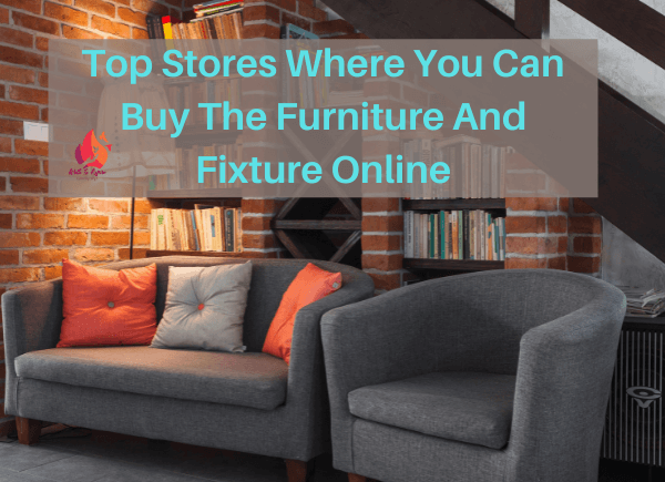 TOP STORES TO BUY FURNITURE- write to aspire